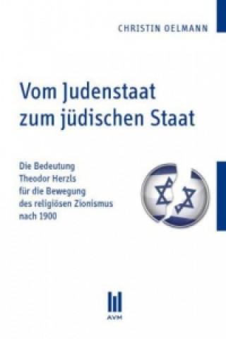 Vom Judenstaat zum jüdischen Staat