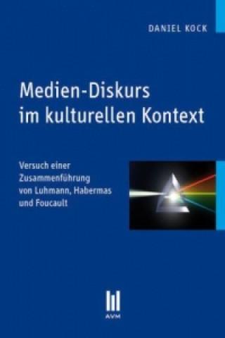 Medien-Diskurs im kulturellen Kontext