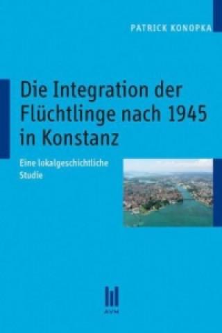 Die Integration der Flüchtlinge nach 1945 in Konstanz