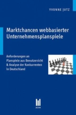 Marktchancen webbasierter Unternehmensplanspiele