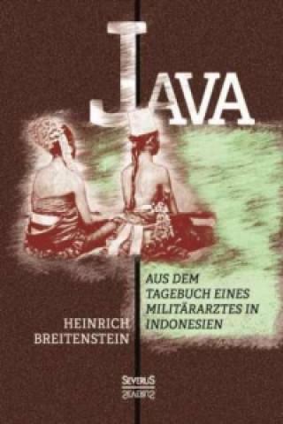 Java: Aus dem Tagebuch eines Militärarztes in Indonesien