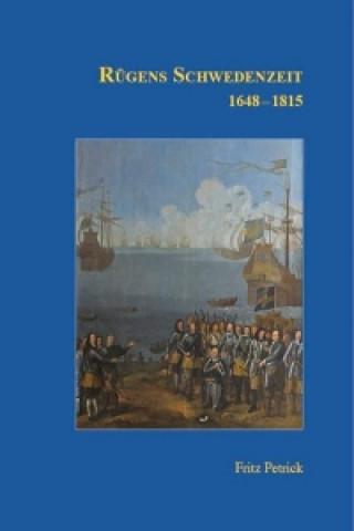 Rügens Schwedenzeit 1648-1815