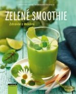 Zelené smoothie Zdravie z mixéra