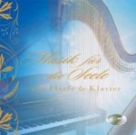 Music for the Soul with Harp and Piano, 1 Audio-CD. Musik für die Seele mit Harfe und Klavier, 1 Audio-CD