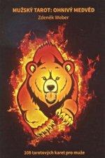 Mužský tarot: Ohnivý medvěd