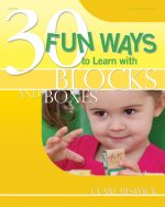 30 Fun Ways to Learn with Blocks and Boxes