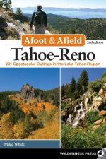 Afoot and Afield: Tahoe/Reno