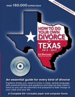 How to Do Your Own Divorce in Texas 2015--2017