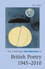 The Cambridge Introduction to British Poetry, 1945–2010