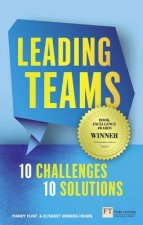 Leading Teams - 10 Challenges: 10 Solutions