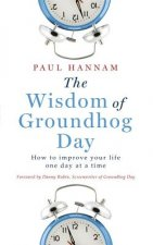 Wisdom of Groundhog Day