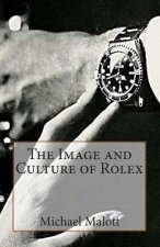 Image and Culture of Rolex