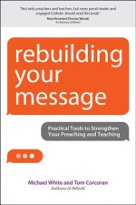 Rebuilding Your Message