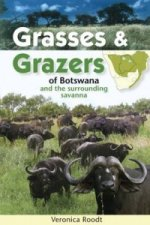 Grasses and Grazers of Botswana