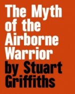Myth of the Airbourne Warrior