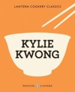Lantern Cookery Classics - Kylie Kwong