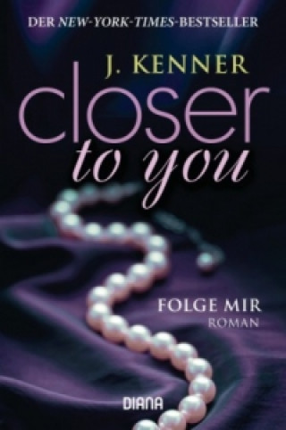 Closer to you - Folge mir