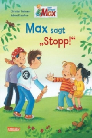 Max sagt Stopp!