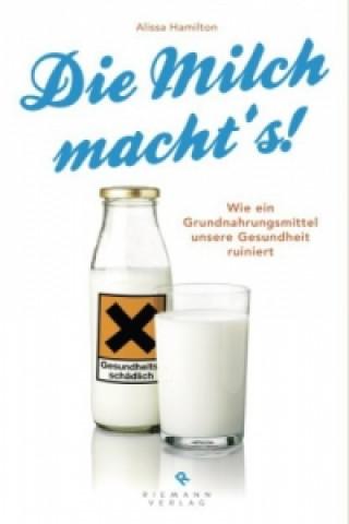 Die Milch machts!