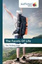 The Facets Of Life