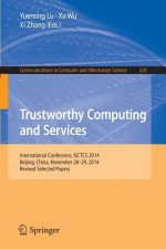Trustworthy Computing and Services