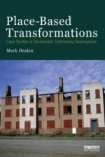 Place-Based Transformations