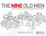 Nine Old Men: Lessons, Techniques, and Inspiration from Disney's Great Animators