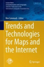 Trends and Technologies for Maps and the Internet