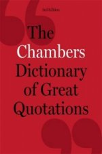 Chambers Dictionary of Great Quotations