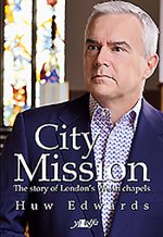 City Mission: The Story of London's Welsh Chapels