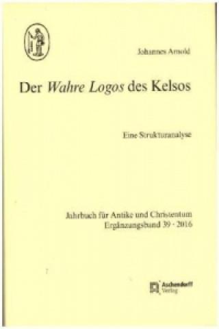 Der Wahre Logos des Kelsos