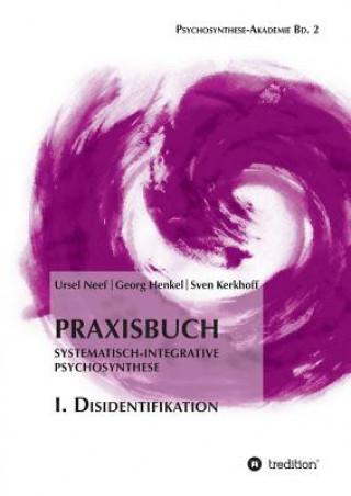 Praxisbuch Systematisch-Integrative Psychosynthese
