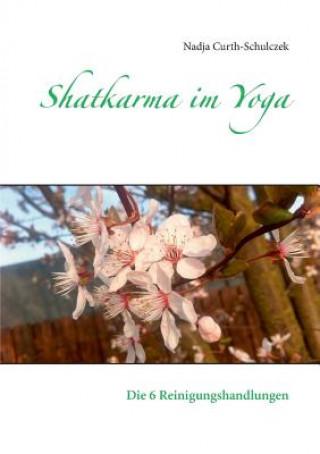 Shatkarma im Yoga