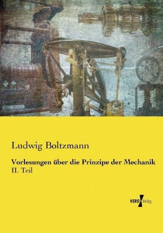 Vorlesungen über die Prinzipe der Mechanik