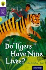 Oxford Reading Tree Story Sparks: Oxford Level 11: Do Tigers