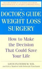 Doctor's Guide to Weight Loss Surgery