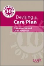 Ten Top Tips for Devising A Care Plan