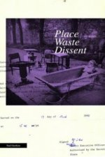 Place/Waste/Dissent