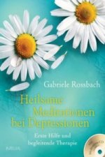 Heilsame Meditationen bei Depressionen, m. Audio-CD
