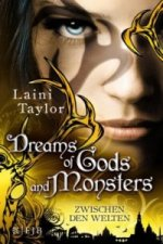 Zwischen den Welten - Dreams of Gods and Monsters