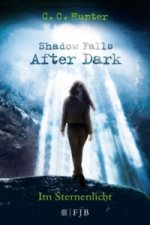 Shadow Falls: After Dark - Im Sternenlicht