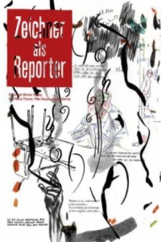 Zeichner als Reporter
