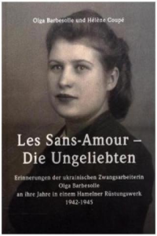 Les Sans-Amour - Die Ungeliebten