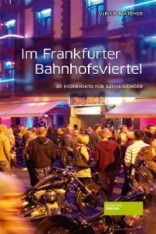 Im Frankfurter Bahnhofsviertel