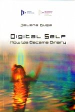 Digital Self: How We Became Binary