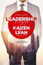 Leadership s využitím Kaizen a Lean