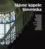 Slávne kúpele Slovenska