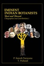 Eminent Indian Botanists: Past and Present Biographies and Contributions