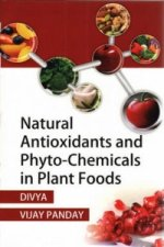 Natural Antioxidants & Phyto-Chemicals in Plant Foods