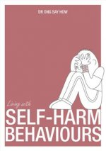 Living with Self Harm Behaviours